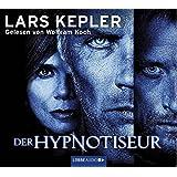 Der Hypnotiseur: Kriminalroman. (Joona Linna, Band 1)