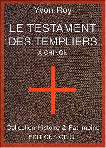 Le testament des Templiers à Chinon