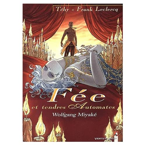 Fée et Tendres Automates, tome 3 : Wolfgang Miyaké