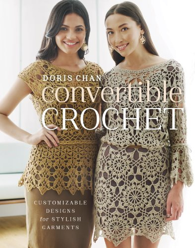 Convertible Crochet: Customizable Designs for Stylish Garments (English Edition)
