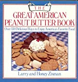 The Great American Peanut Butter Book: A Book of Recipes, Facts, Figures, and Fun
