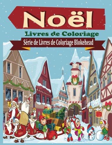 Noel Livres de Coloriage par le Blokehead