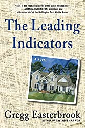 [(The Leading Indicators)] [By (author) Gregg Easterbrook] published on (November, 2012)
