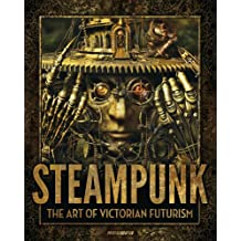 Steampunk victorian futurism, bizarre engineering and gaslight horrors