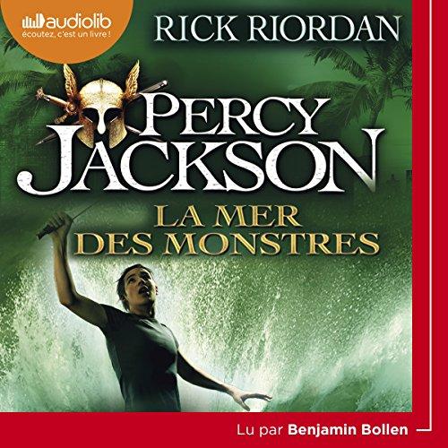 La mer des monstres: Percy Jackson 2 par Rick Riordan