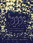 Hygge: The Danish Art of Happiness