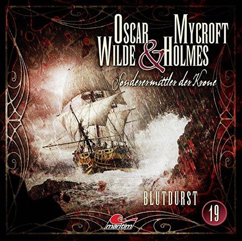Oscar Wilde & Mycroft Holmes - Folge 19: Blutdurst.
