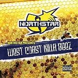 Songtexte von Northstar - West Coast Killa Beez