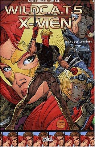 Wildcats X Men, Tome 2 : L'ère des lumières