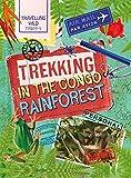 Trekking in the Congo Rainforest (Travelling Wild)