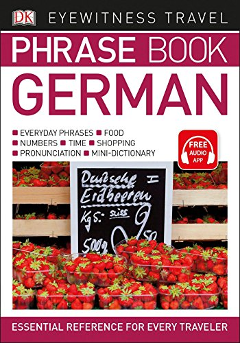 Eyewitness Travel Phrase Book German (DK Eyewitness Travel Phrase Books)