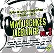 Bayern 3 - Matuschkes Lieblinge Vol. 3 [Explicit]