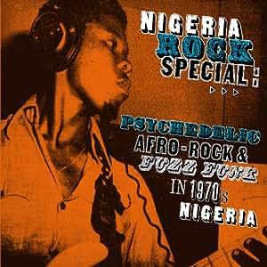 Nigeria Rock Special: Psychedelic Afro Rock & Fuzz Funk In 1970'S Nigeria