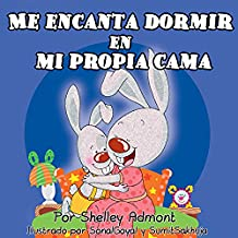 Me encanta dormir en mi propia cama (Spanish Bedtime Collection)