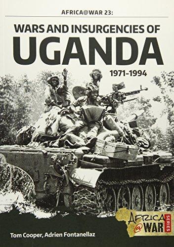 Wars and Insurgencies of Uganda 1971-1994 (Africa@War) by Tom Cooper Adrien Fontanellaz(2016-01-20) (Tom Cooper)