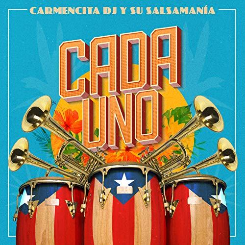 Cada Uno - Carmencita DJ Y Su Salsamania