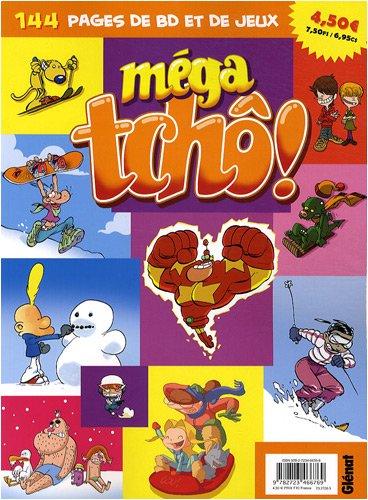 Méga tchô !, N° 13 :