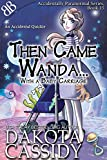 Then Came Wanda...With A Baby Carriage (Accidentally Paranormal Series Book 15) (English Edition)