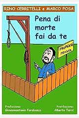 Pena di morte fai da te: 42 vignette umoristiche per resistere alla legittima difesa (Humor Life Vol. 1) Formato Kindle