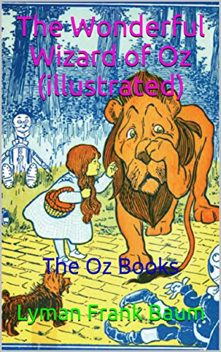 The Wonderful Wizard of Oz (illustrated): The Oz Books (English ...