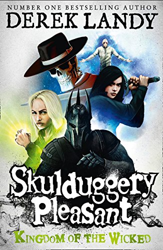 Kingdom of the Wicked (Skulduggery Pleasant, Book 7) por Derek Landy