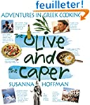 The Olive and the Caper: Adventures i...