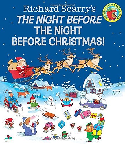 Night Before the Night Before Christmas! (Richard Scarry)