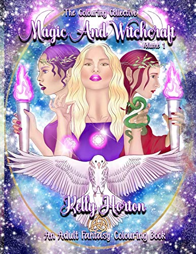 Magic and Witchcraft: An Adult Fantasy Colouring book (Volume, Band 1)