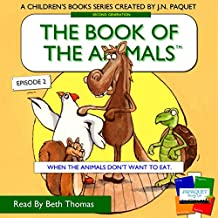 When the Animals Don't Want to Eat: The Book of the Animals, Episode 2