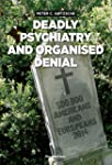 Deadly Psychiatry and Organised Denia...