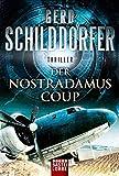 Der Nostradamus-Coup: Thriller (John Finch, Band 3) - Gerd Schilddorfer