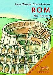 Komm mit! Rom für Kinder