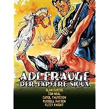 Adlerauge - Der tapfere Sioux