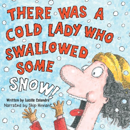 There Was a Cold Lady Who Swallowed Some Snow  Audiolibri