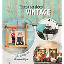 Creer Sa Deco Vintage