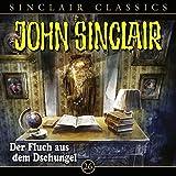 Der Fluch aus dem Dschungel: John Sinclair Classics 26 - Jason Dark