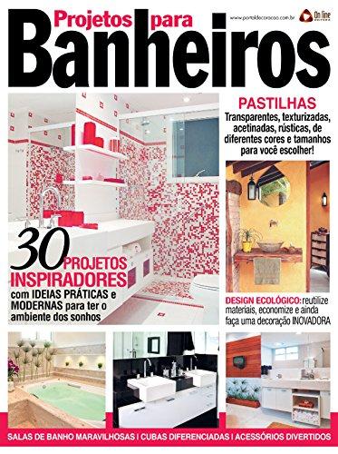 Projetos para Banheiros 27 (Portuguese Edition) por On Line Editora