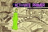 Act - I - vate Primer