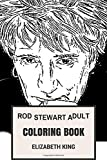 Rod Stewart Adult Coloring Book: Godfather of...