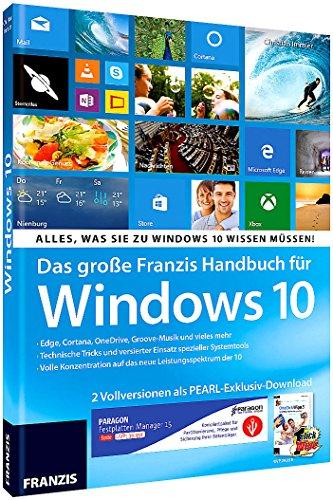 FRANZIS Großes Handbuch für Windows 10 + Paragon Suite & OneClick Wipe (Microsoft-computer-bücher)