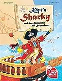 Käpt'n Sharky und das Geheimnis der Schatzinsel (Bilder- und Vorlesebücher)