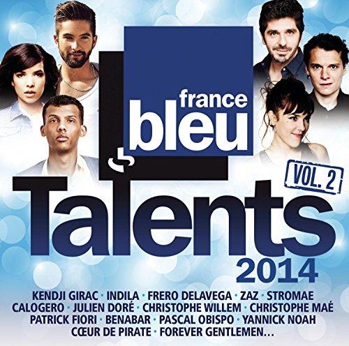 Talents France Bleu 2014, Vol. 2 -