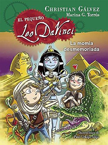 La momia desmemoriada (El pequeño Leo Da Vinci 6) por Christian Gálvez