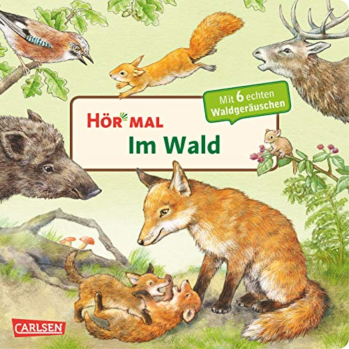 Hör mal (Soundbuch): Im Wald