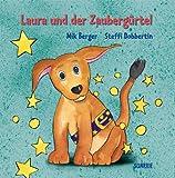 Laura und der Zaubergürtel - Mik Berger