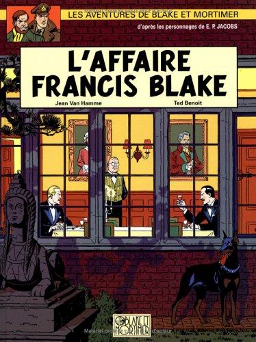 Blake et Mortimer, tome 13 : L'affaire Francis Blake