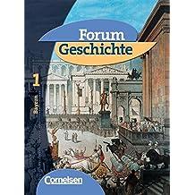 Forum Geschichte - Bayern: Band 1: 6. Jahrgangsstufe - Von der Vorgeschichte bis zur Dreiteilung der Mittelmeerwelt: Schülerbuch