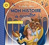 Telecharger Livres LA BELLE ET LA BETE Mon Histoire a ecouter (PDF,EPUB,MOBI) gratuits en Francaise
