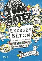 Excuses béton (et autres bons plans). Tom Gates, tome 2 (2)