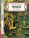 Venice: a Literary Companion